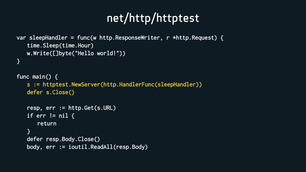 net/http/httptest var sleepHandler = func(w htt...