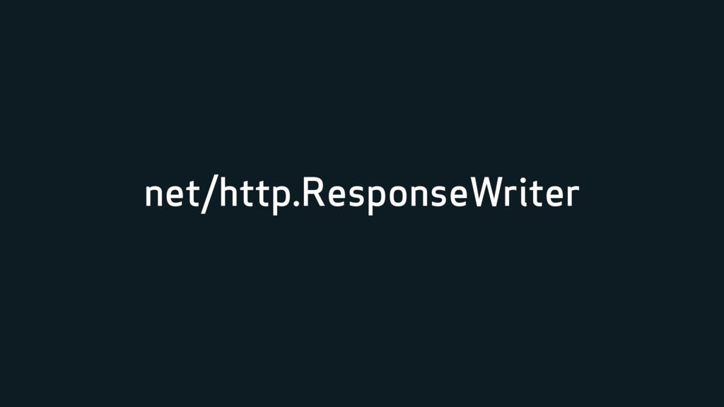 net/http.ResponseWriter