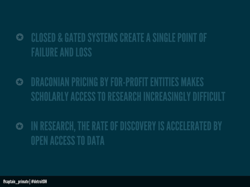 CLOSED & GATED SYSTEMS CREATE A SINGLE POINT OF...