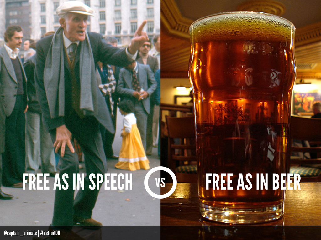 vs FREE AS IN SPEECH FREE AS IN BEER @captain_p...