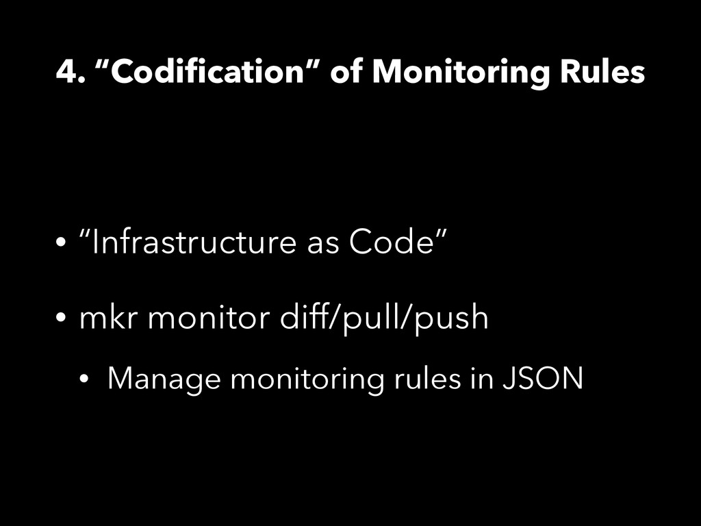 """4. """"Codification"""" of Monitoring Rules • """"Infrast..."""