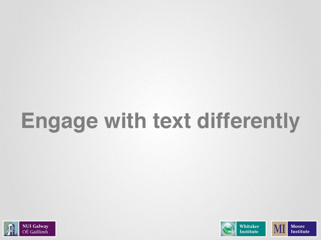 Engage with text differently