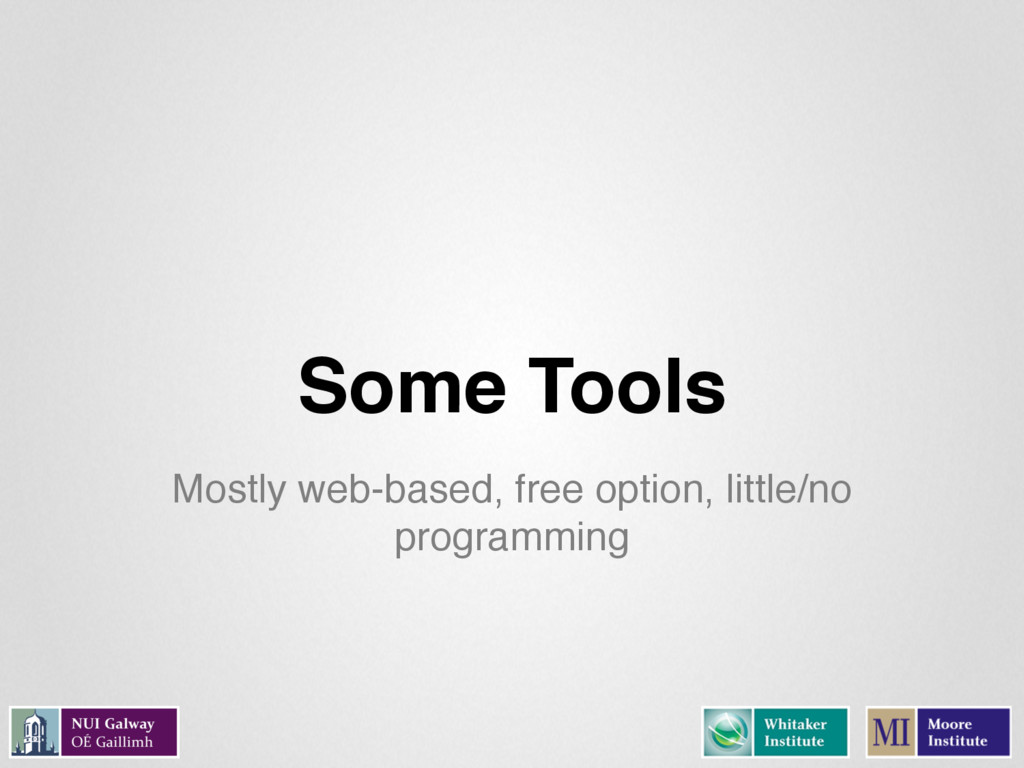 Some Tools Mostly web-based, free option, littl...