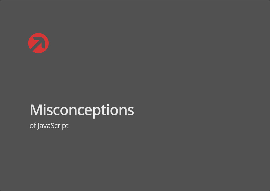 Misconceptions of JavaScript