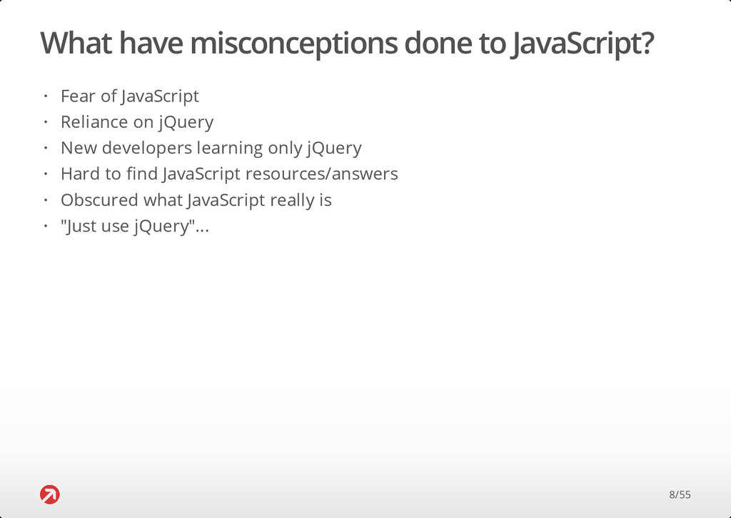 What have misconceptions done to JavaScript? Fe...