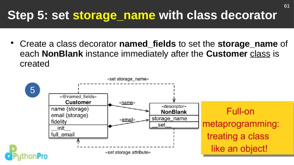 61 Step 5: set storage_name with class decorato...