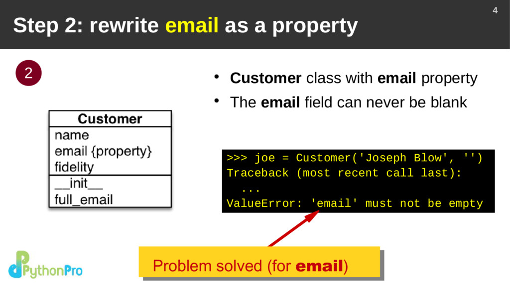 4 Step 2: rewrite email as a property ● Custome...