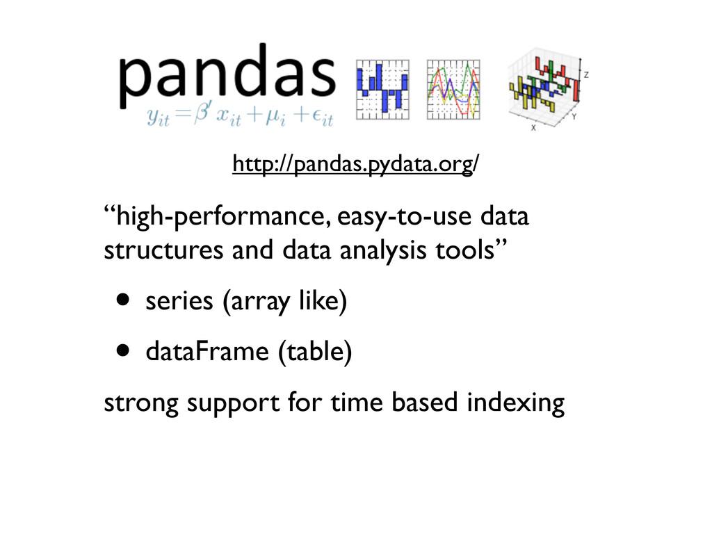 "Pandas ""high-performance, easy-to-use data stru..."