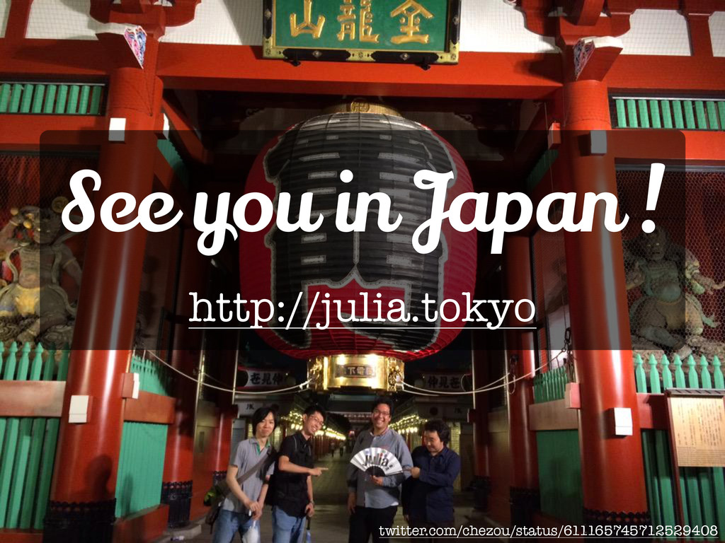 See you in Japan ! http://julia.tokyo twitter.c...