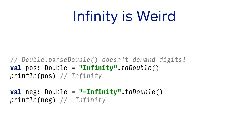 Infinity is Weird // Double.parseDouble() doesn'...