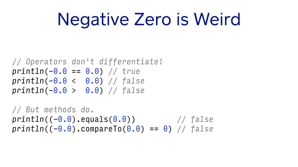 Negative Zero is Weird // Operators don't diffe...