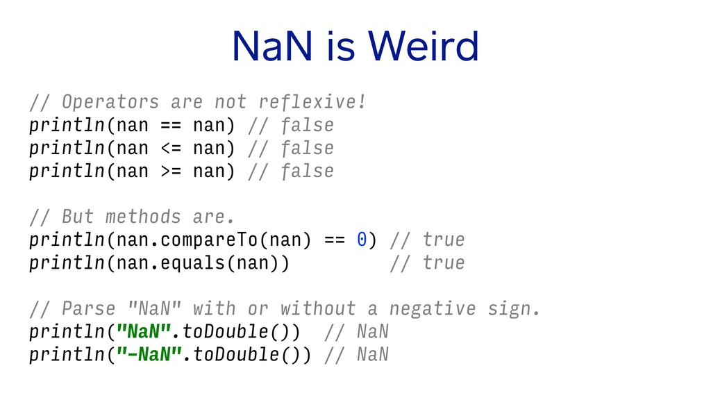 NaN is Weird // Operators are not reflexive! pr...