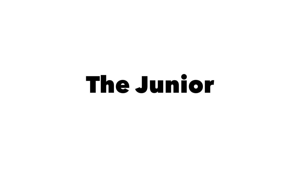 The Junior