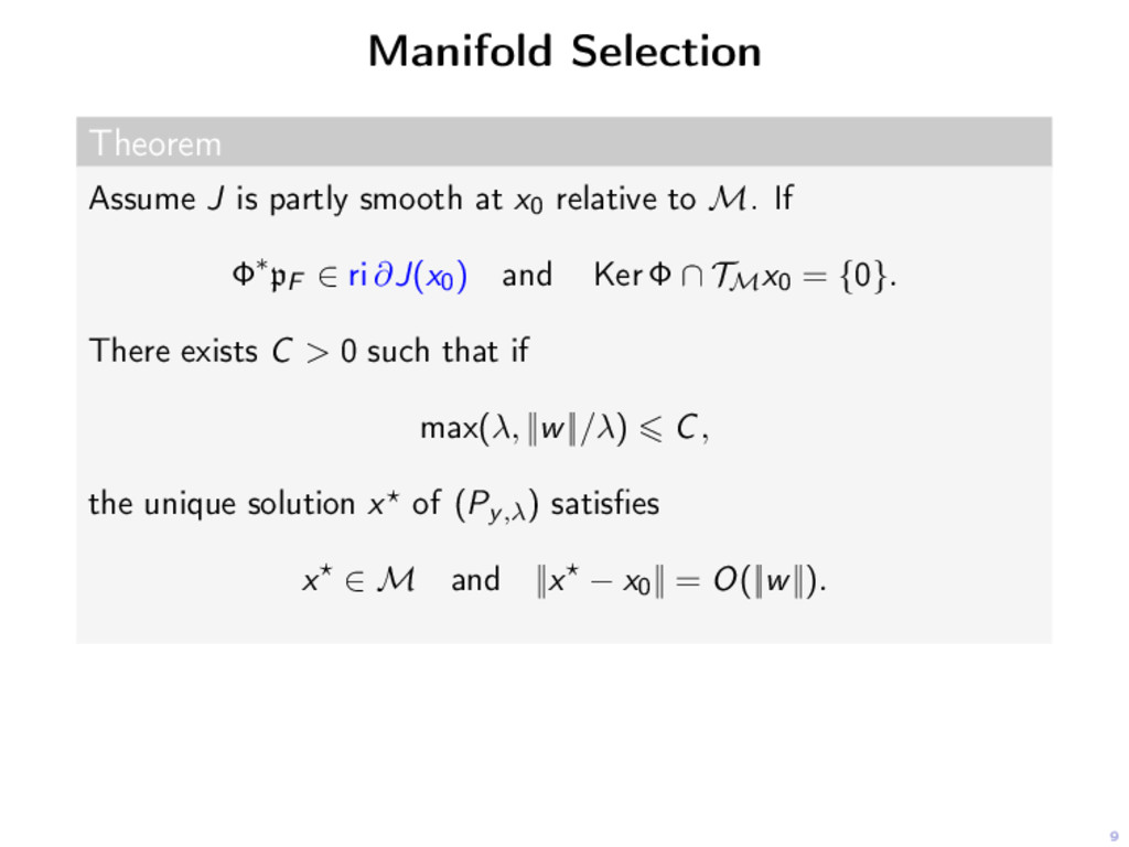 9 Manifold Selection Theorem Assume J is partly...