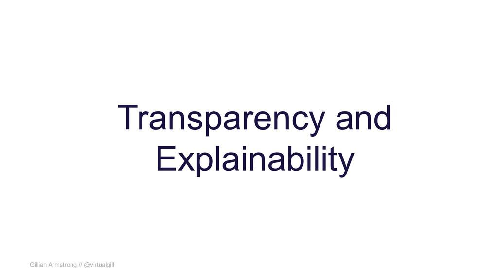 Gillian Armstrong // @virtualgill Transparency ...