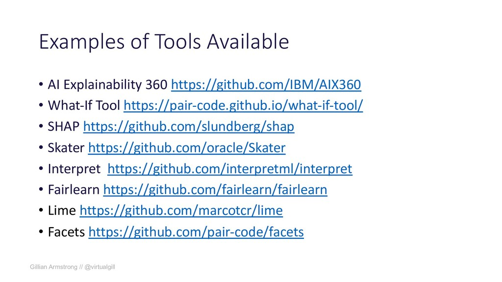 Examples of Tools Available • AI Explainability...