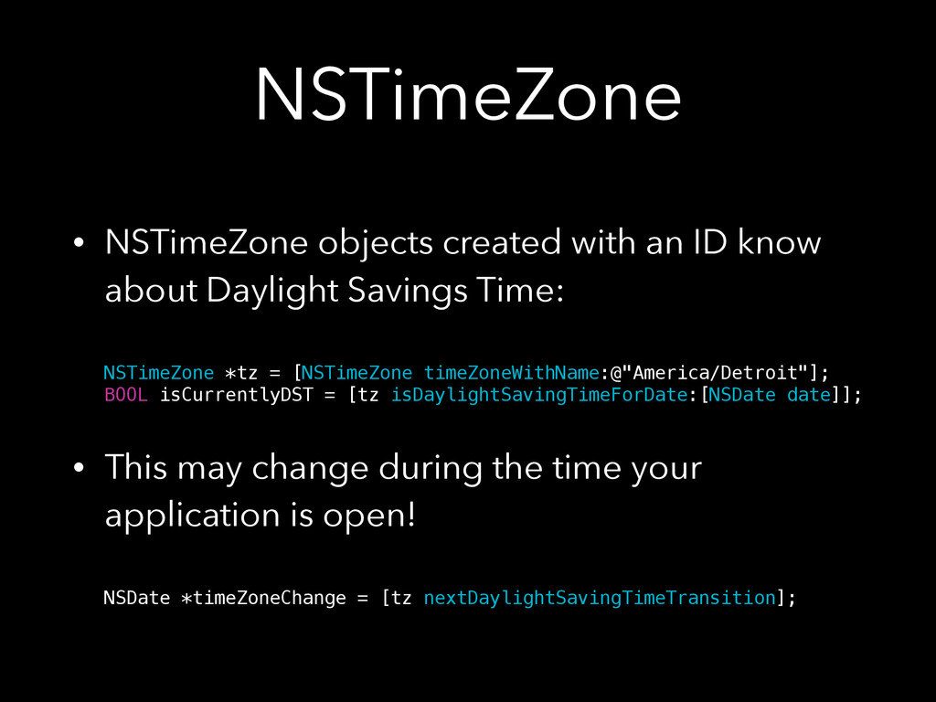 NSTimeZone • NSTimeZone objects created with an...