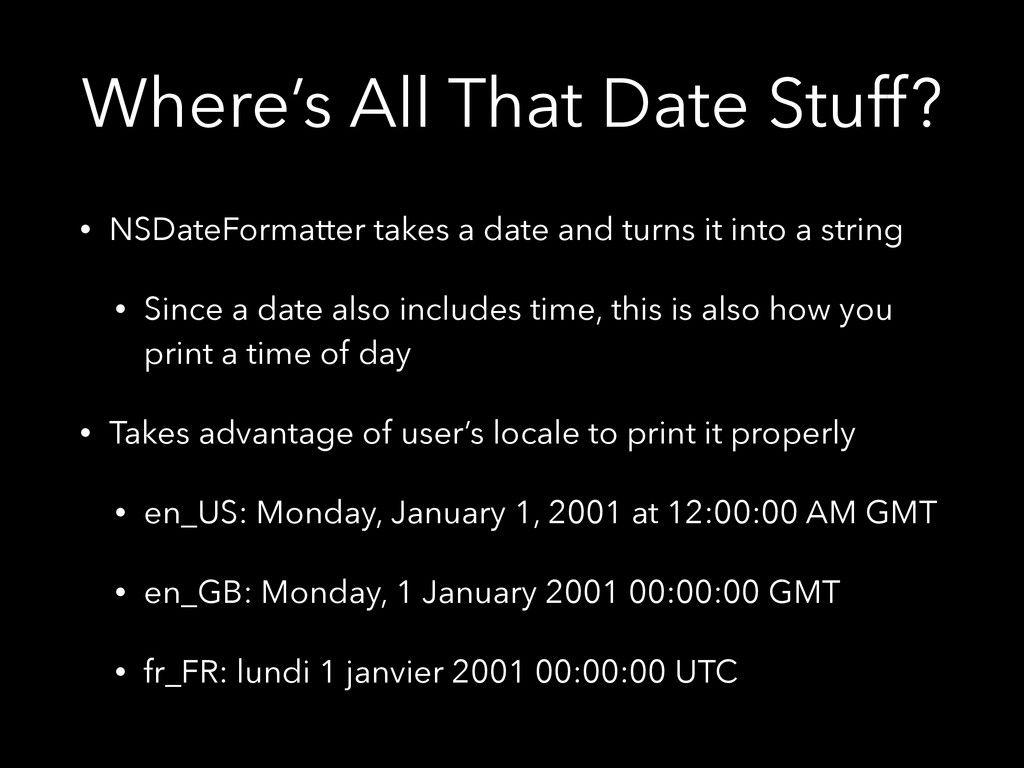 Where's All That Date Stuff? • NSDateFormatter ...