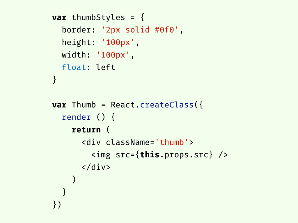 var thumbStyles = { border: '2px solid #0f0', h...