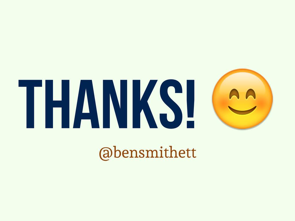thanks!  @bensmithett