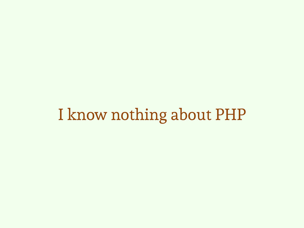 I know nothing about PHP