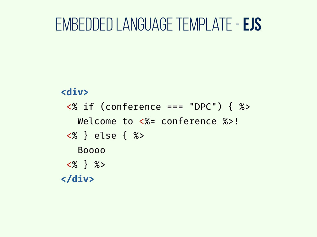 embedded language template - EJS <div> <% if (c...