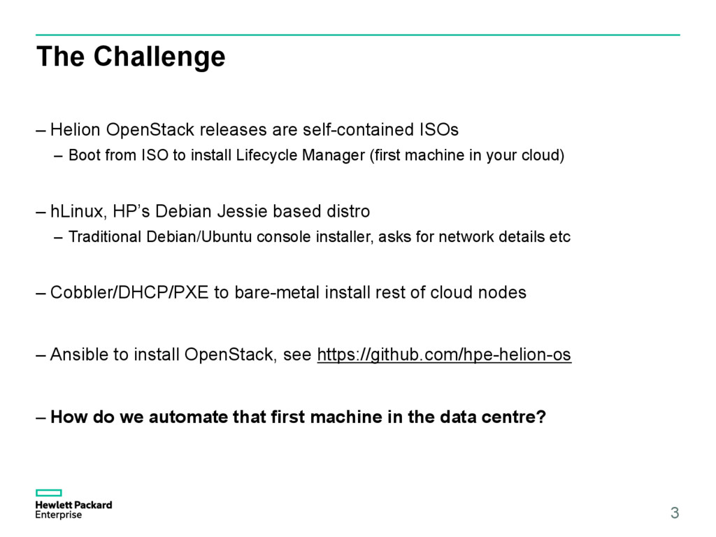 The Challenge –Helion OpenStack releases are s...