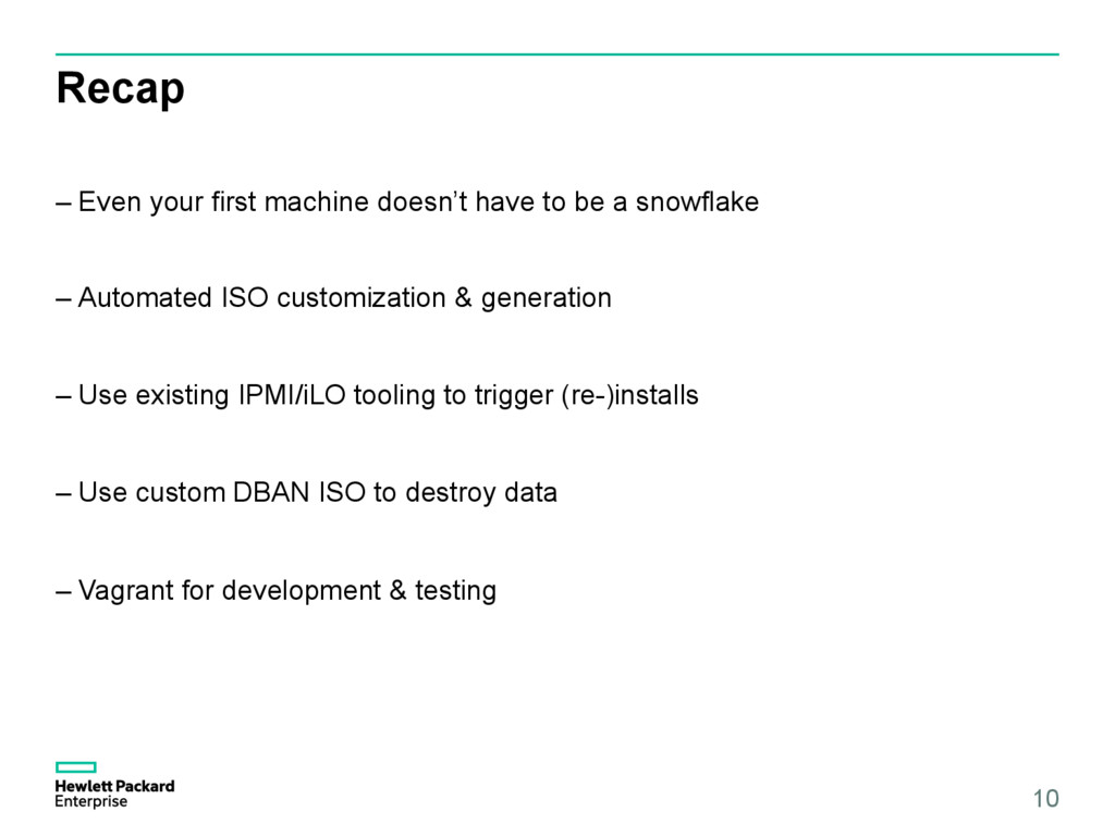Recap –Even your first machine doesn't have to...