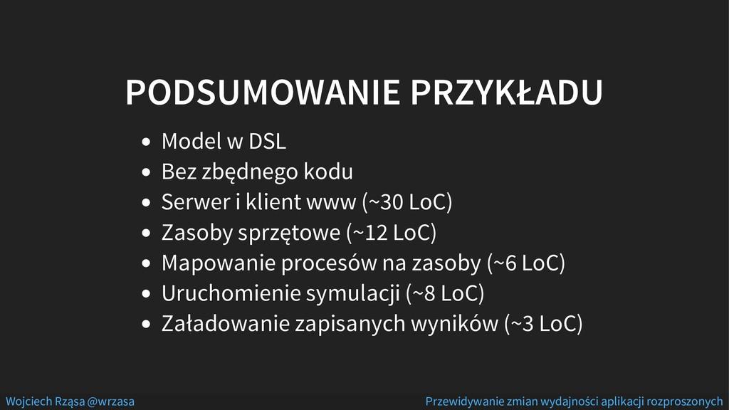 PODSUMOWANIE PRZYKŁADU Model w DSL Bez zbędnego...