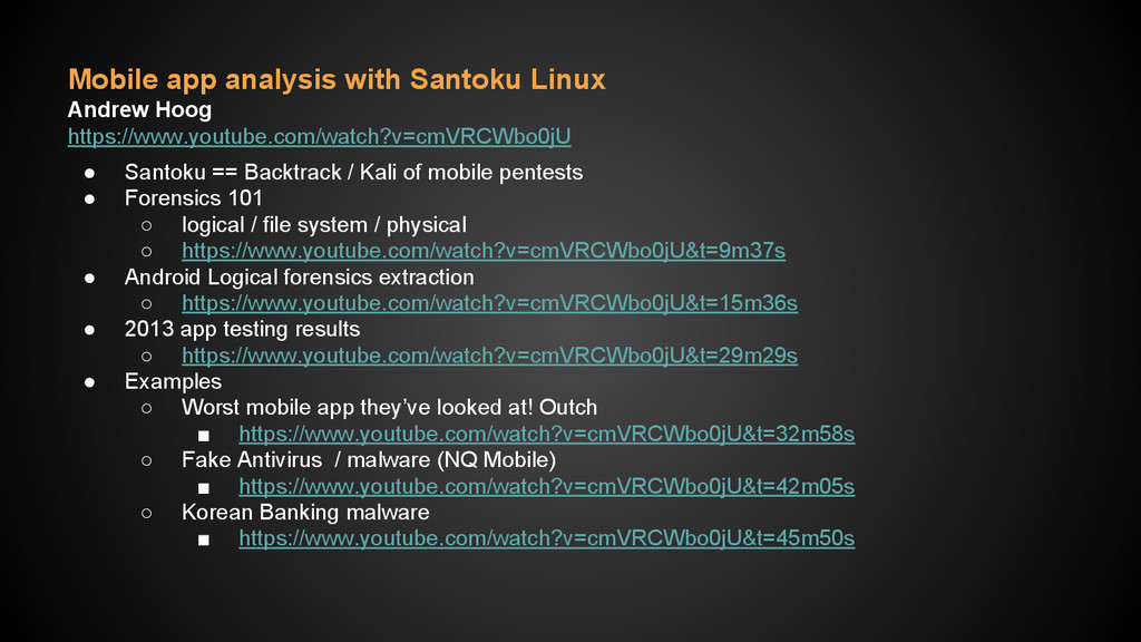 Mobile app analysis with Santoku Linux Andrew H...
