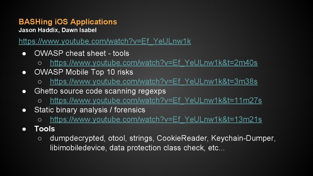 BASHing iOS Applications Jason Haddix, Dawn Isa...