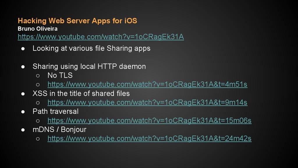 Hacking Web Server Apps for iOS Bruno Oliveira ...