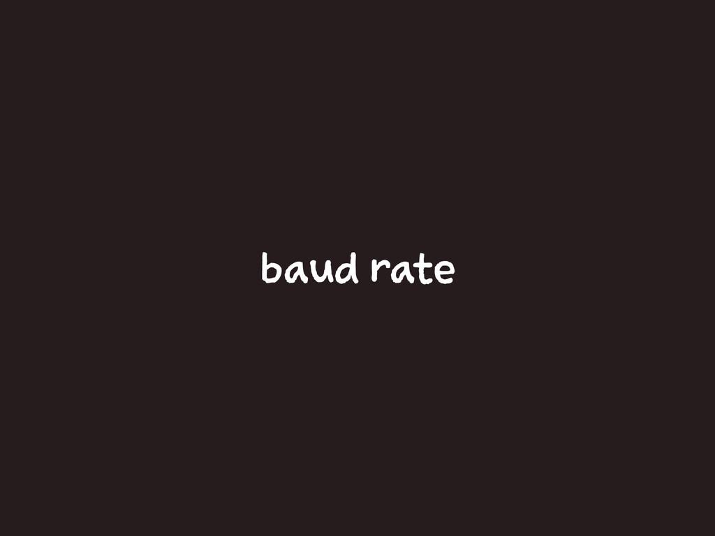 baud rate