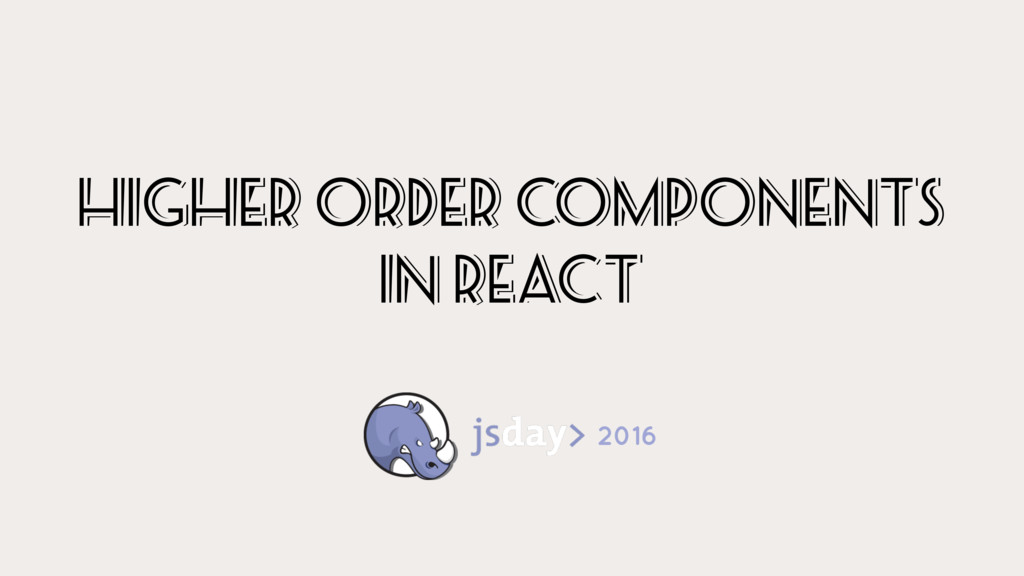 higher order components In react 2016