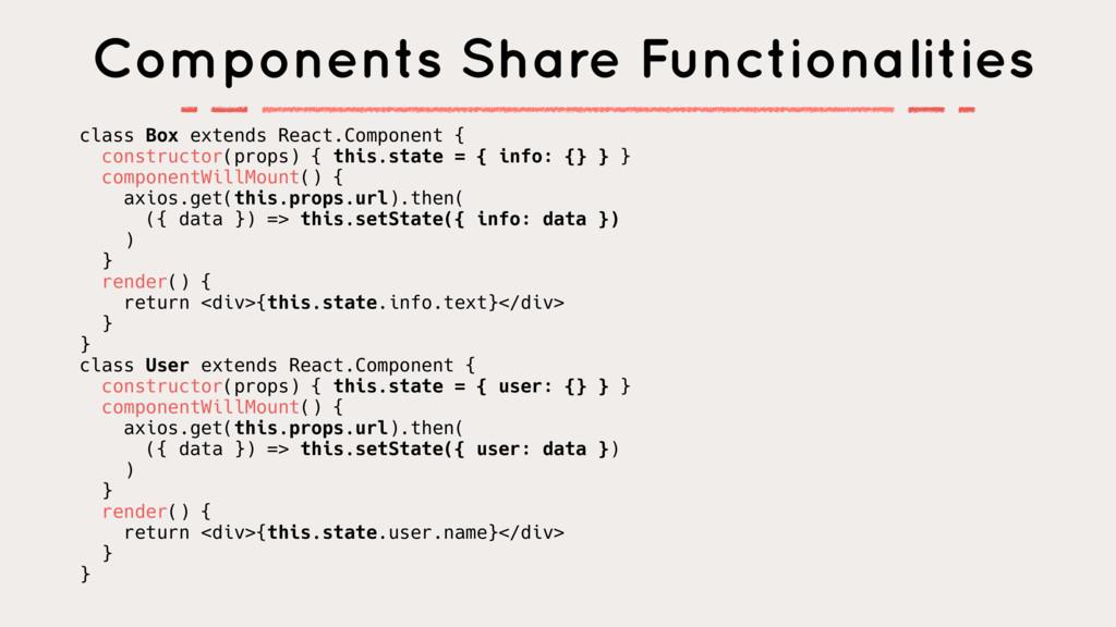 class Box extends React.Component { constructor...