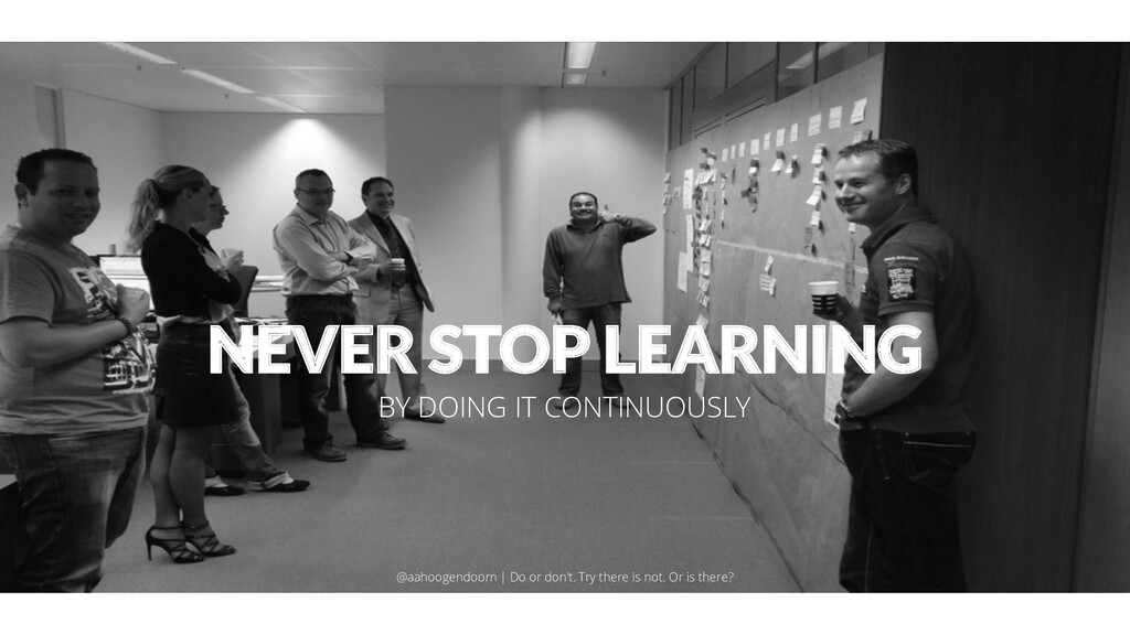 NEVER STOP LEARNING BY DOING IT CONTINUOUSLY @a...
