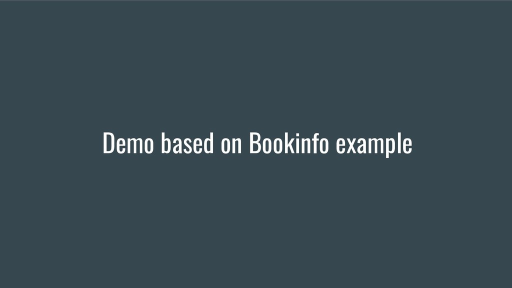 Demo based on Bookinfo example