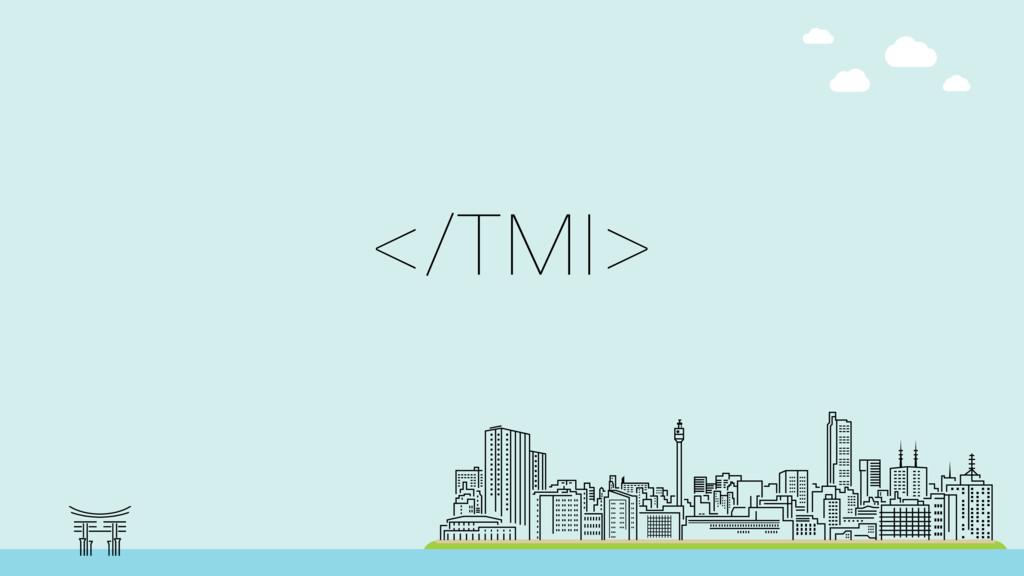 </TMI>