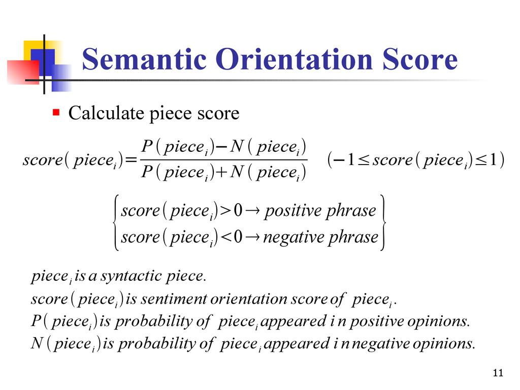 11 Semantic Orientation Score  Calculate piece...