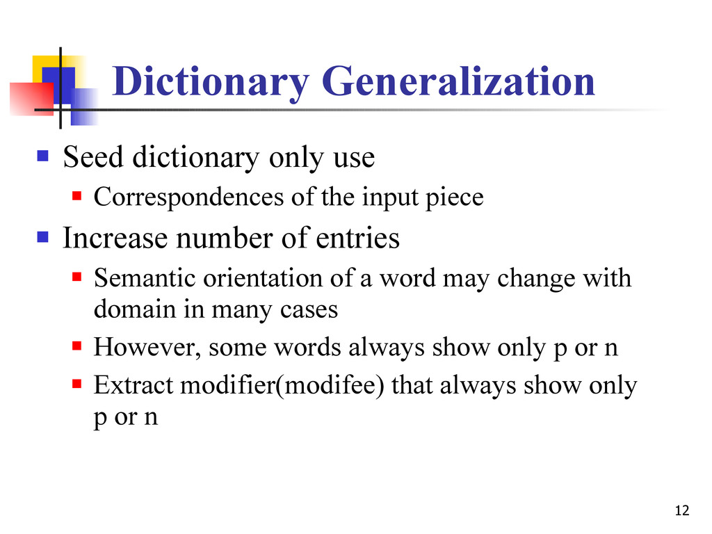 12 Dictionary Generalization  Seed dictionary ...