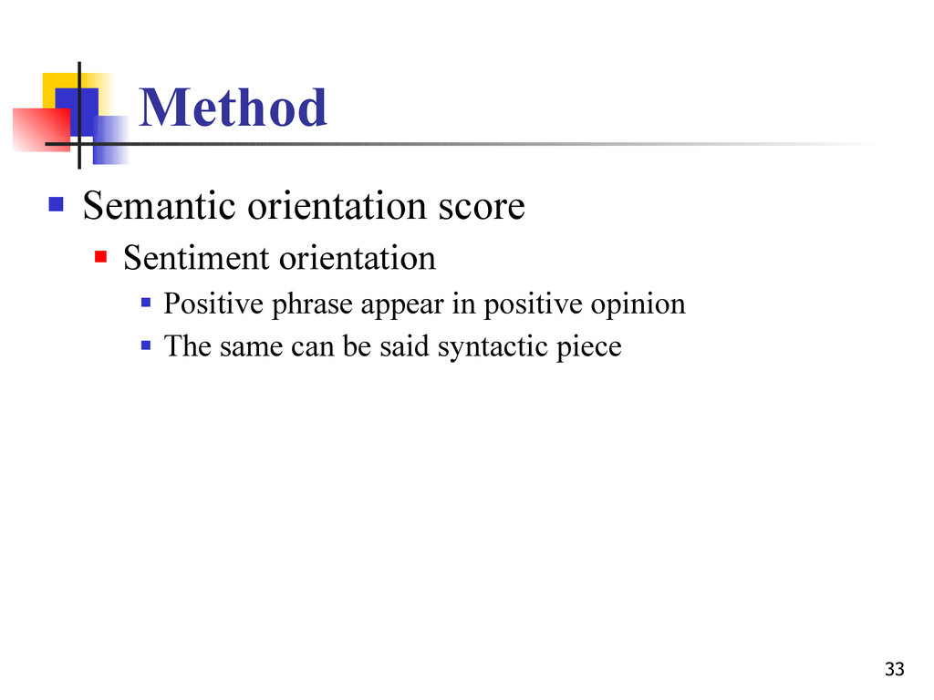 33 Method  Semantic orientation score  Sentim...
