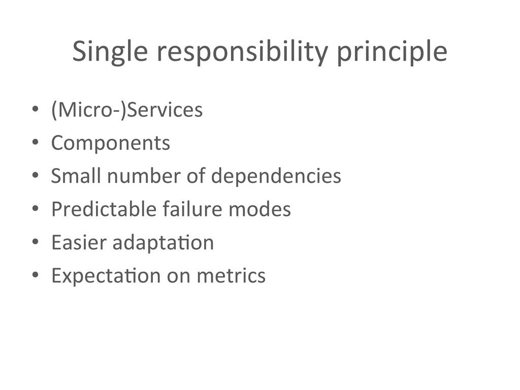 Single responsibility principle  • (M...