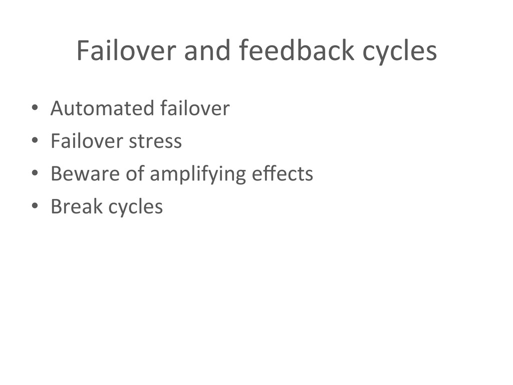 Failover and feedback cycles  • Au...