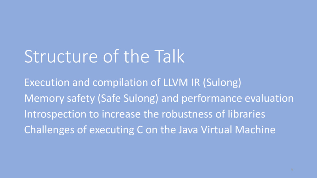 Structure of the Talk Execution and compilation...