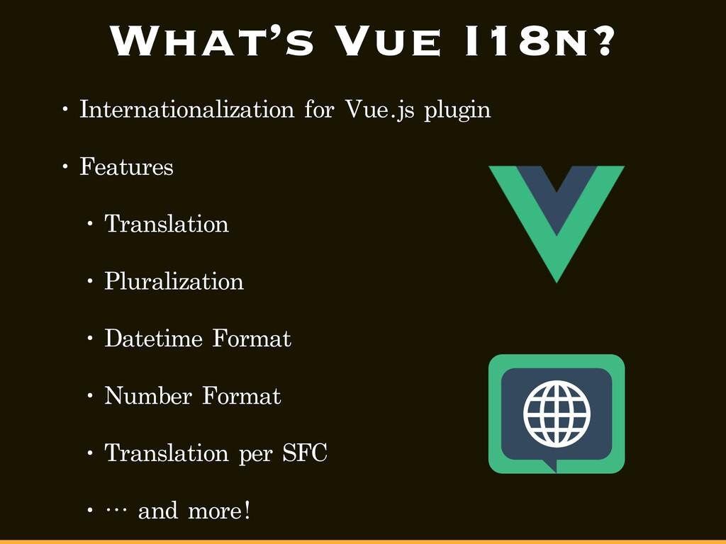 What's Vue I18n? • Internationalization for Vue...