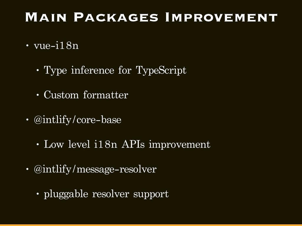 Main Packages Improvement • vue-i18n • Type inf...