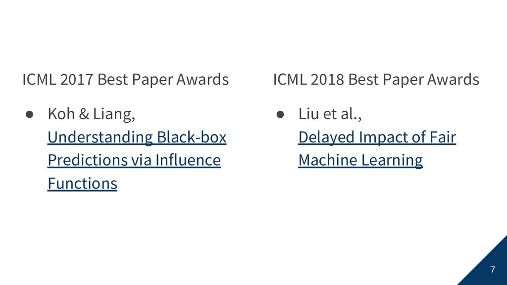 ICML 2017 Best Paper Awards ● Koh & Liang, Unde...