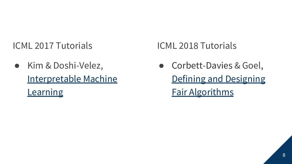ICML 2017 Tutorials ● Kim & Doshi-Velez, Interp...