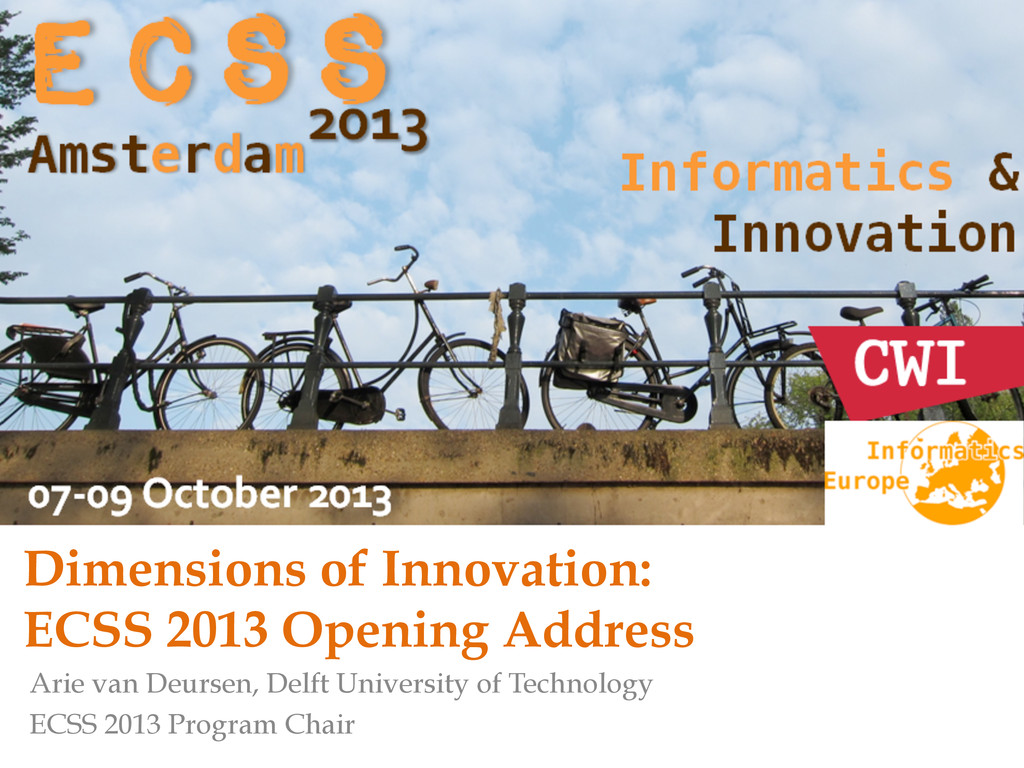 Dimensions of Innovation: ECSS 2013 Opening Add...