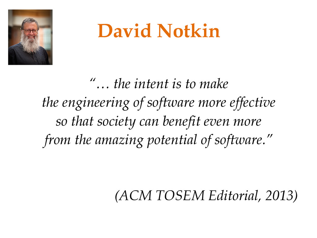 "David Notkin ""… the intent is to make the engin..."